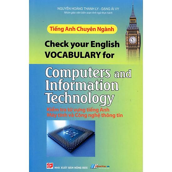 Tiếng Anh Chuyên Ngành - Kiểm Tra Từ Vựng Tiếng Anh Máy Tính Và Công Nghệ Thông Tin