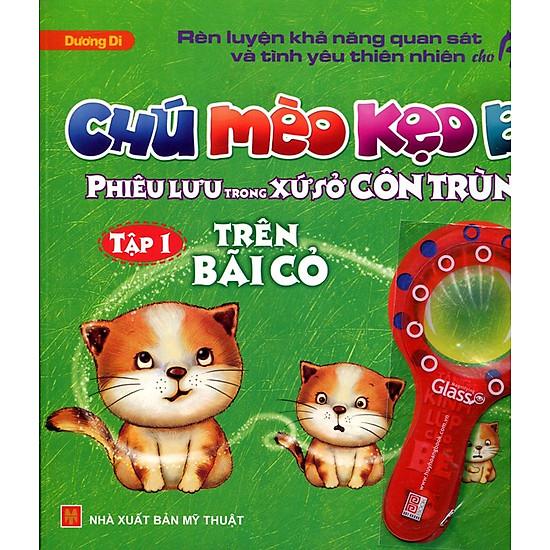 Chú Mèo Kẹo Bi Phiêu Lưu Trong Xứ Sở Côn Trùng (Tập 1): Trên Bãi Cỏ