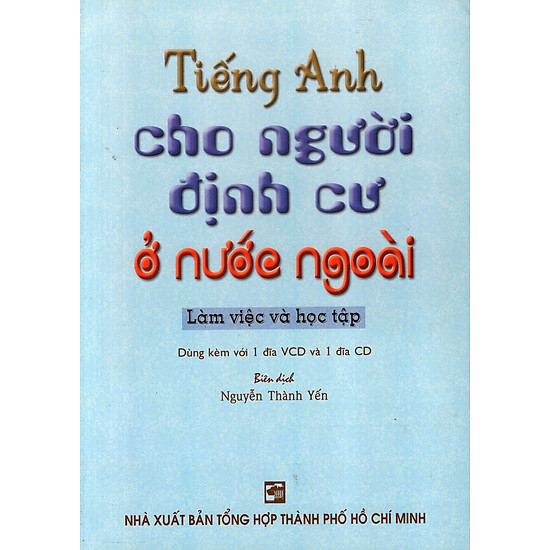 Tiếng Anh Cho Người Định Cư Ở Nước Ngoài (Không Kèm CD)
