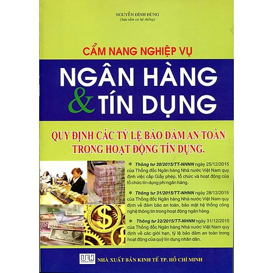 [Download Sách] Cẩm Nang Nghiệp Vụ Ngân Hàng Và Tín Dụng