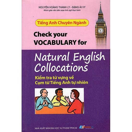 [Download sách] Tiếng Anh Chuyên Ngành - Kiểm Tra Từ Vựng Về Cụm Từ Vựng Tiếng Anh Tự Nhiên