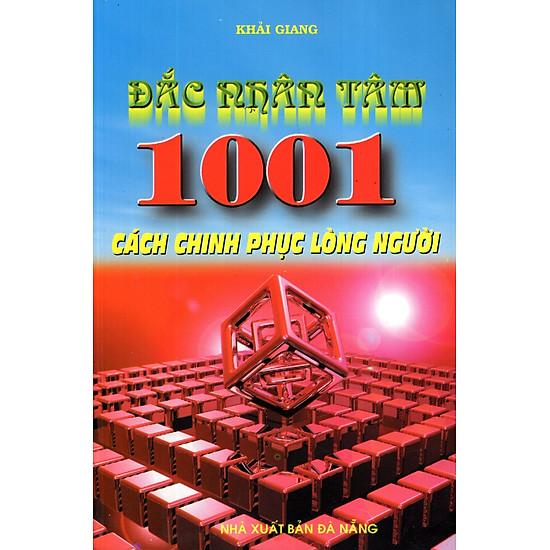 Đắc Nhân Tâm – 1001 Cách Chinh Phục Lòng Người