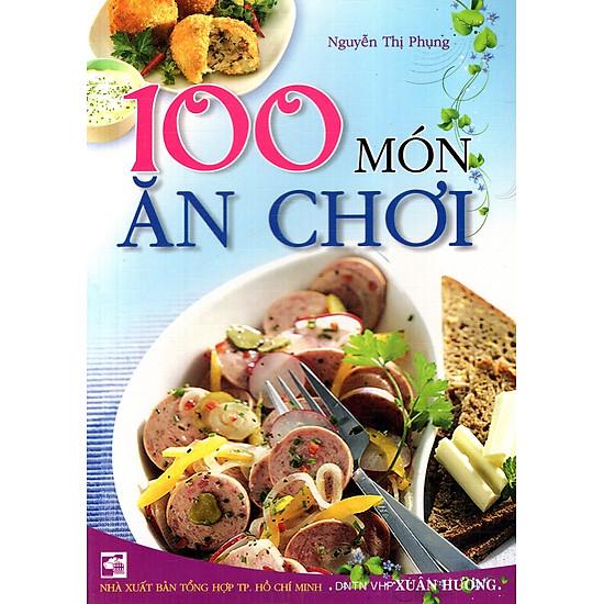 100 Món Ăn Chơi