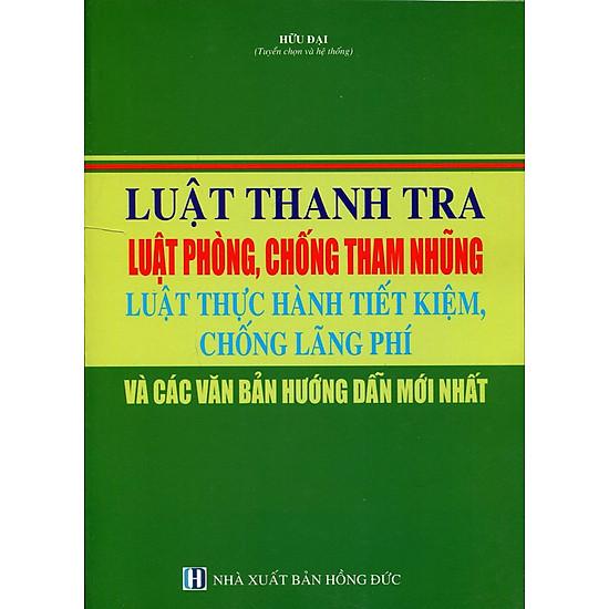 [Download Sách] Luật Thanh Tra Luật Phòng, Chống Tham Nhũng Luật Thực Hành Tiết Kiệm, Chống Lãng Phí