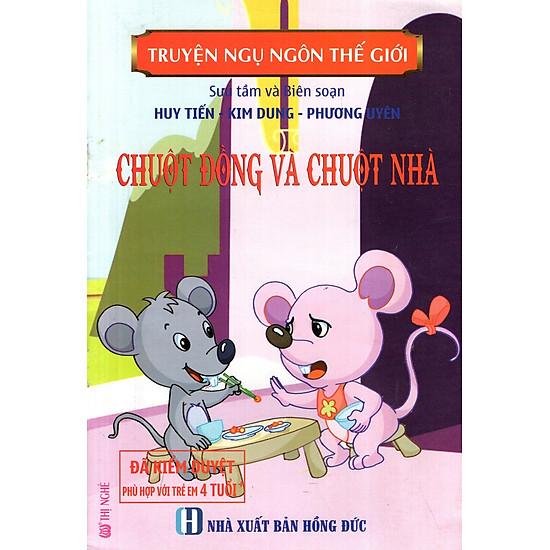 Truyện Ngụ Ngôn Thế Giới – Chuột Đồng Và Chuột Nhà