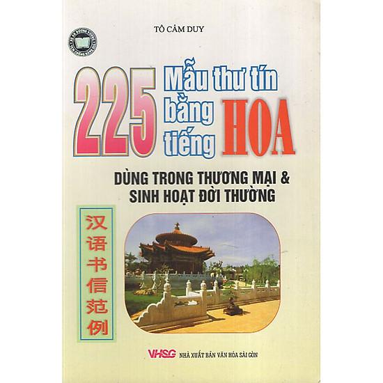225 Mẫu Thư Tín Bằng Tiếng Hoa Dùng Trong Thương Mại Và Sinh Hoạt Đời Thường