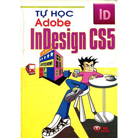 [Download sách] Tự Học Adobe InDesign CS5