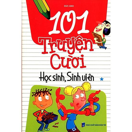 101 Truyện Cười Học Sinh, Sinh Viên (Tập 1)