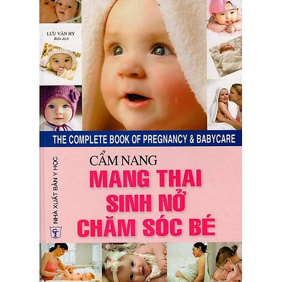 [Download Sách] Cẩm Nang Mang Thai - Sinh Nở - Chăm Sóc Bé