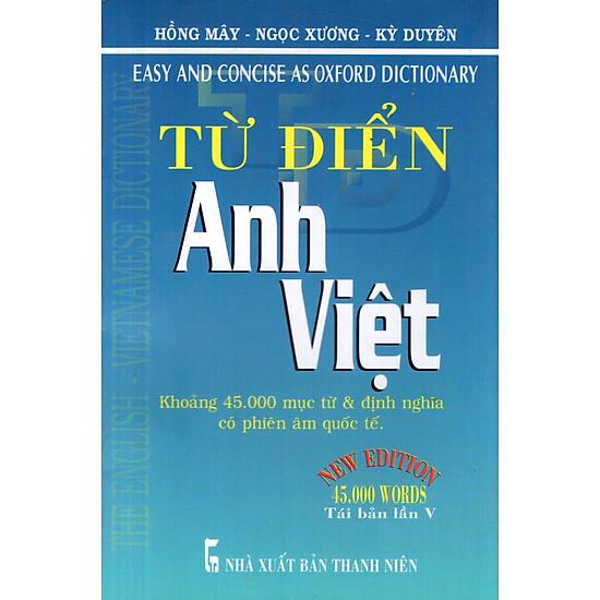 Từ Điển Anh – Việt (Khoảng 45.000 Từ) – Sách Bỏ Túi
