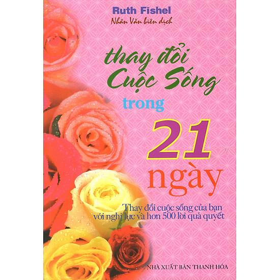 [Download Sách] Thay Đổi Cuộc Sống Trong 21 Ngày