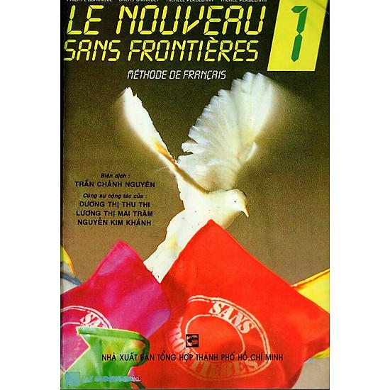 Le Nouveau Sans Frontières 1 (Kèm 1 Đĩa MP3)
