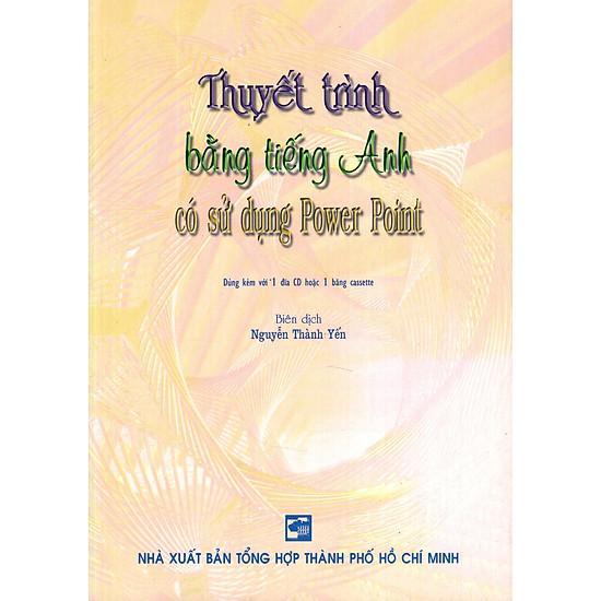 Thuyết Trình Bằng Tiếng Anh Có Sử Dụng Power Point