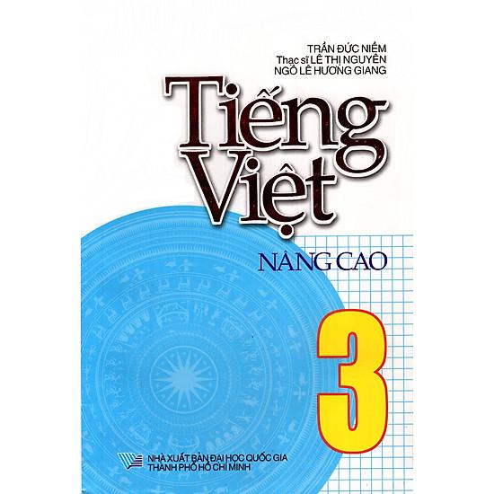 Tiếng Việt Nâng Cao Lớp 3