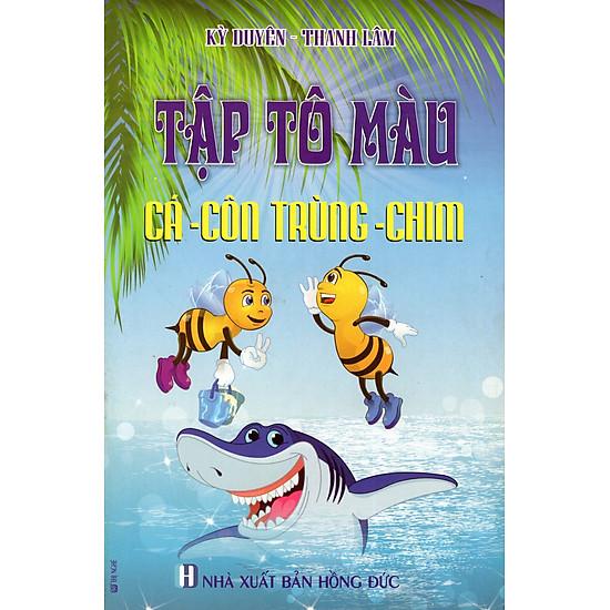 Tập Tô Màu: Cá – Côn Trùng – Chim