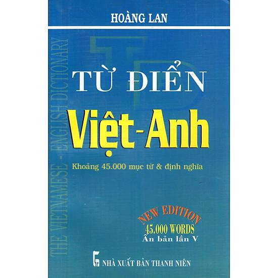 Từ Điển Việt – Anh (Khoảng 45.000 Từ) – Sách Bỏ Túi