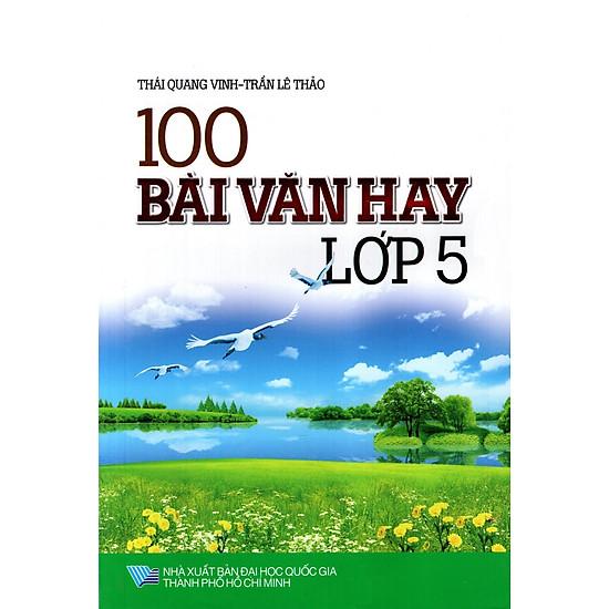 100 Bài Văn Hay Lớp 5 (Minh Trí)