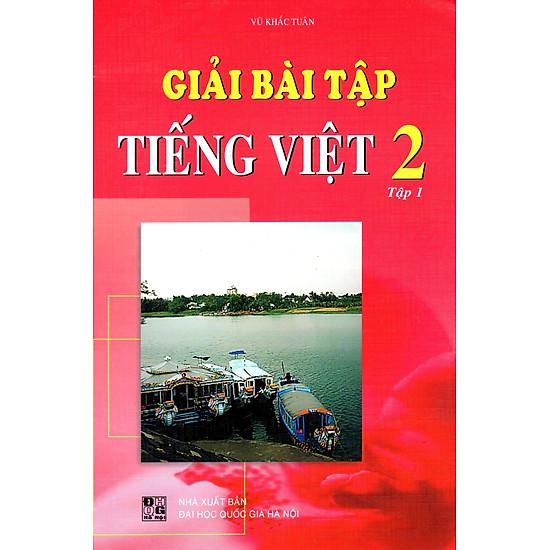 [Download sách] Giải Bài Tập Tiếng Việt Lớp 2 (Tập 1) (2015)