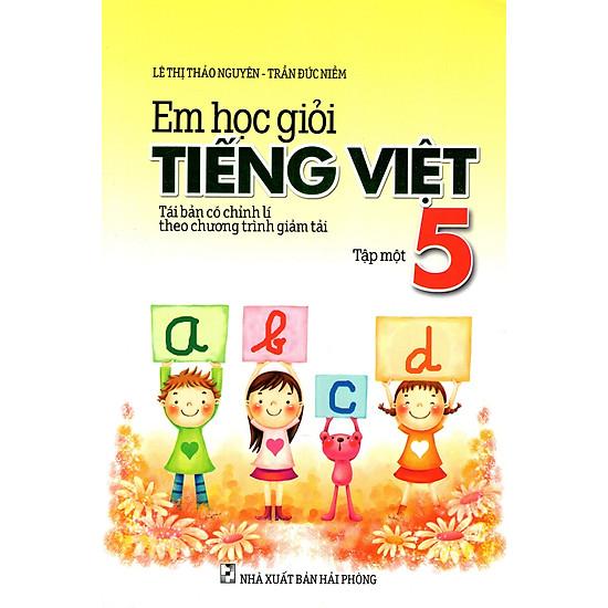 Em Học Giỏi Tiếng Việt Lớp 5 (Tập 1)