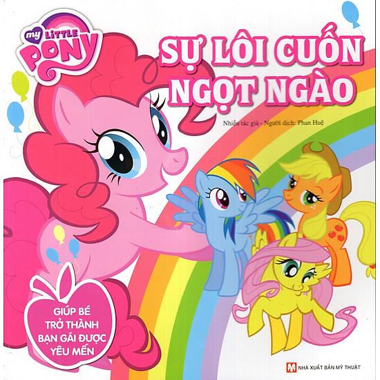 My Little Pony – Sự Lôi Cuốn Ngọt Ngào