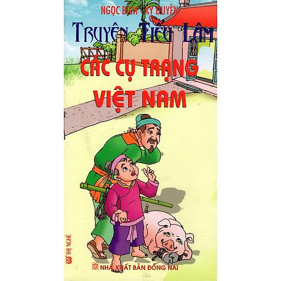 Truyện Tiếu Lâm: Các Cụ Trạng Việt Nam