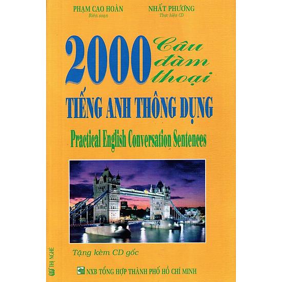 2000 Câu Đàm Thoại Tiếng Anh Thông Dụng (Kèm CD)