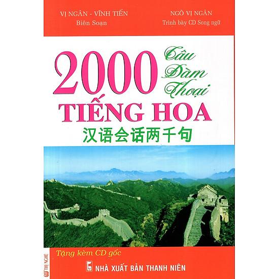 2000 Câu Đàm Thoại Tiếng Hoa (Kèm CD)