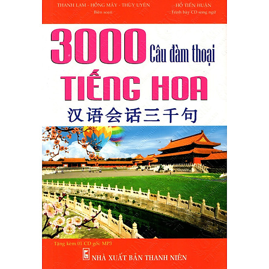 3000 Câu Đàm Thoại Tiếng Hoa (Kèm CD)