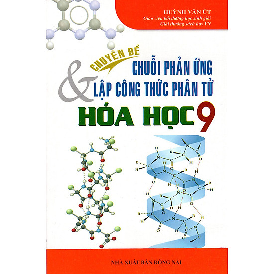 [Download Sách] Chuyên Đề Chuỗi Phản Ứng & Lập Công Thức Phân Tử Hóa Học Lớp 9