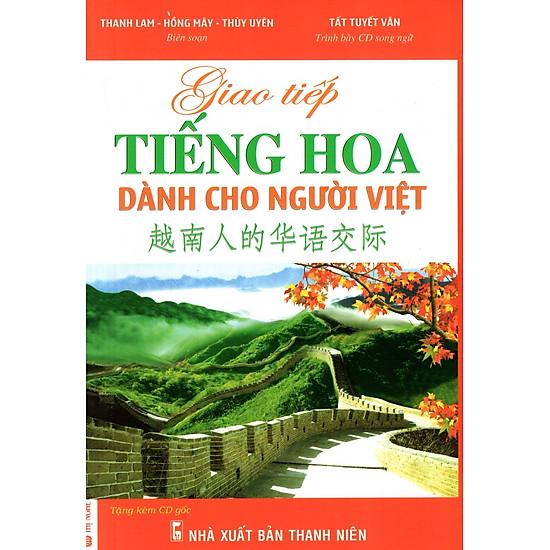 Giao Tiếp Tiếng Hoa Dành Cho Người Việt (Kèm CD)