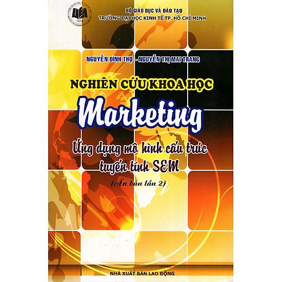 Nghiên Cứu Khoa Học Marketing – Ứng Dụng Mô Hình Cấu Trúc Tuyến Tính SEM
