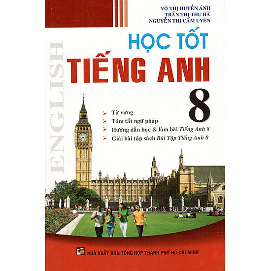 Download sách Học Tốt Tiếng Anh Lớp 8 (Tái Bản 2015)