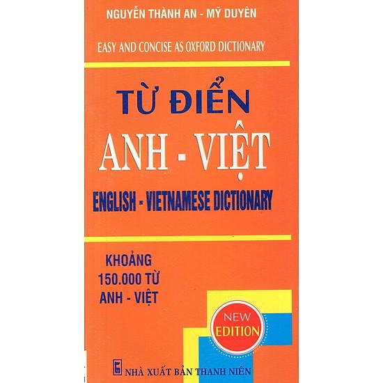Từ Điển Anh – Việt (Khoảng 150.000 Từ)