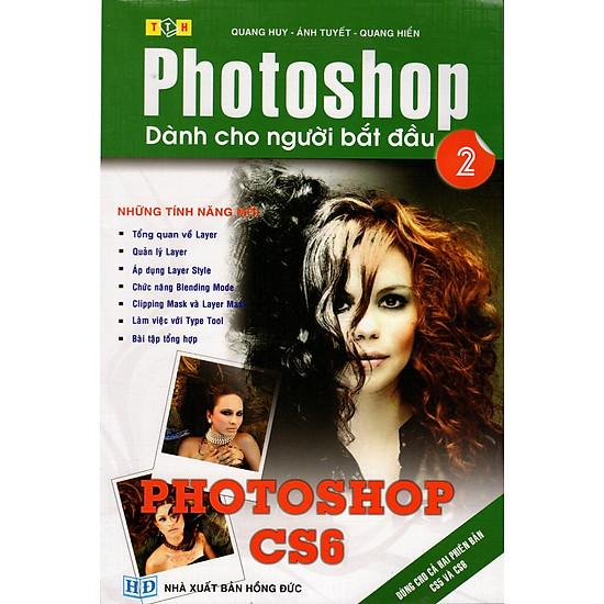 Photoshop Dành Cho Người Mới Bắt Đầu (Tập 2)