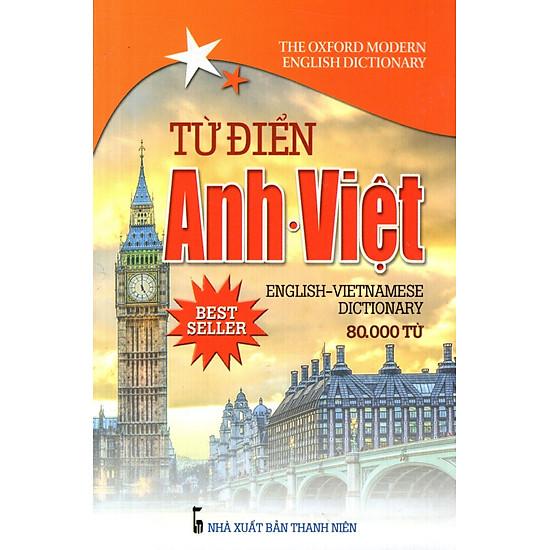 Từ Điển Anh – Việt (80.000 Từ) (Sách Bỏ Túi)