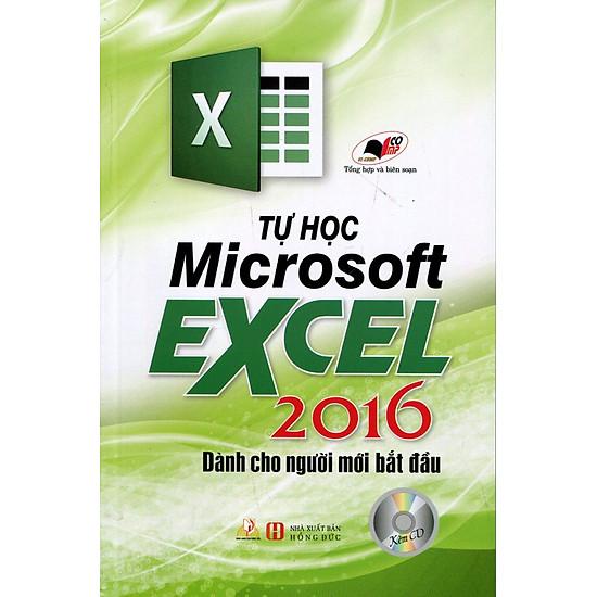 [Download Sách] Tự Học Microsoft Excel 2016 Dành Cho Người Mới Bắt Đầu (Kèm CD)