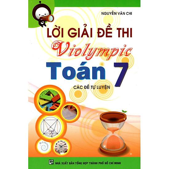 Lời Giải Đề Thi Violympic Toán Lớp 7 (2014)