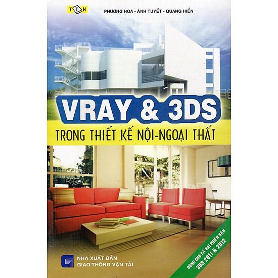 [Download sách] Vray & 3DS Trong Thiết Kế Nội - Ngoại Thất