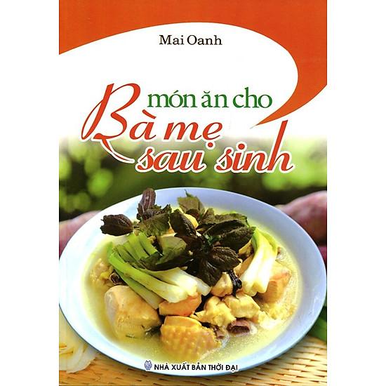 [Download Sách] Món Ăn Cho Bà Mẹ Sau Sinh
