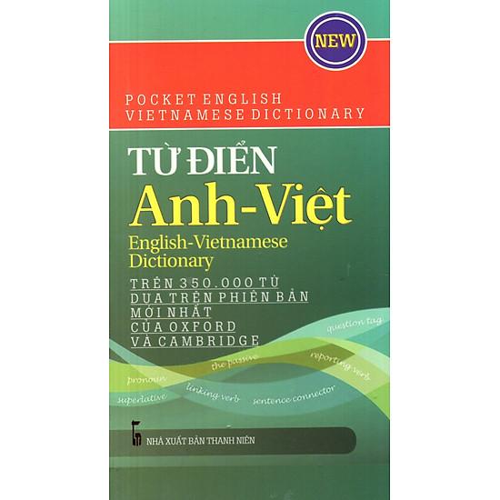 Từ Điển Anh – Việt (Trên 350.000 Từ)