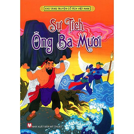 Kho Tàng Truyện Cổ Tích Việt Nam - Sự Tích Ông Ba Mươi