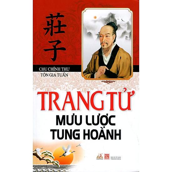 Hình ảnh download sách Trang Tử Mưu Lược Tung Hoành (Tái Bản 2016)