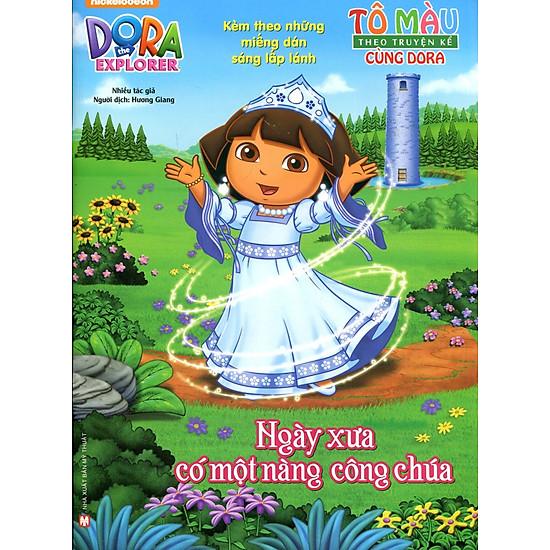 Tô Màu Theo Truyện Kể Cùng Dora - Ngày Xưa Có Một Nàng Công Chúa