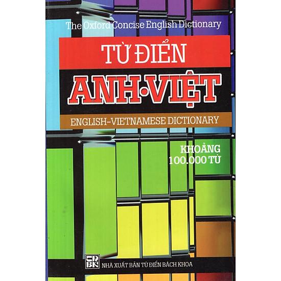 Từ Điển Anh – Việt (100.000 Từ) – Sách Bỏ Túi