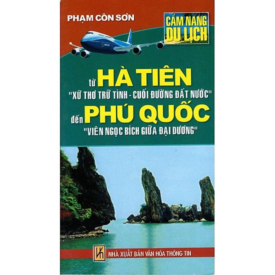 Cẩm Nang Du Lịch – Từ Hà Tiên Đến Phú Quốc