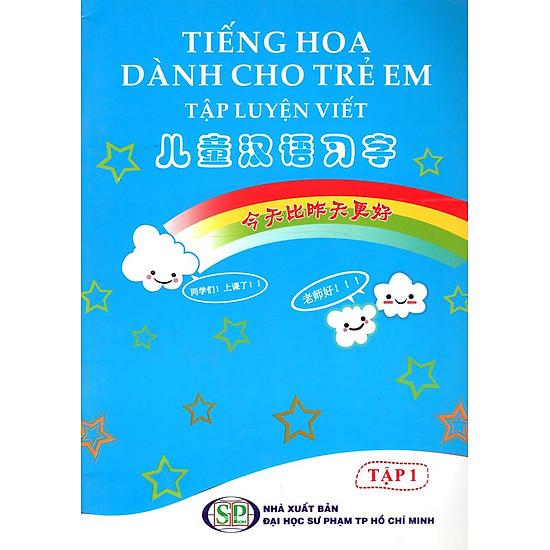 [Download Sách] Tiếng Hoa Dành Cho Trẻ Em - Tập Luyện Viết