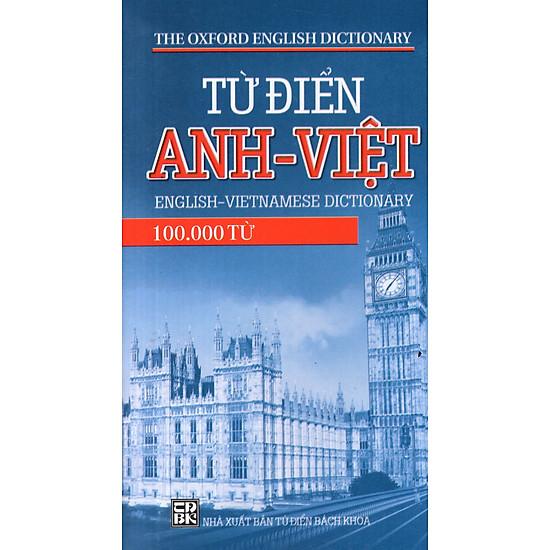 Từ Điển Anh – Việt (100.000 Từ) (2013) – Sách Bỏ Túi