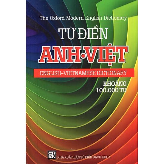 Từ Điển Anh – Việt (Khoảng 100.000 Từ) – Sách Bỏ Túi