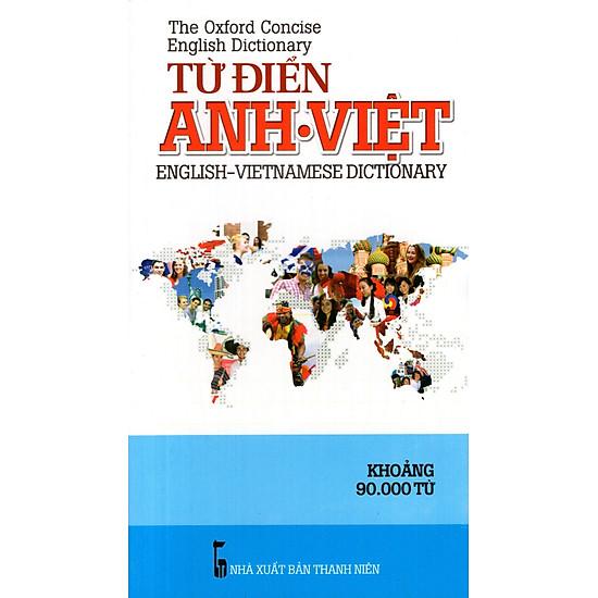 Từ Điển Anh – Việt (Khoảng 90.000 Từ) – Sách Bỏ Túi