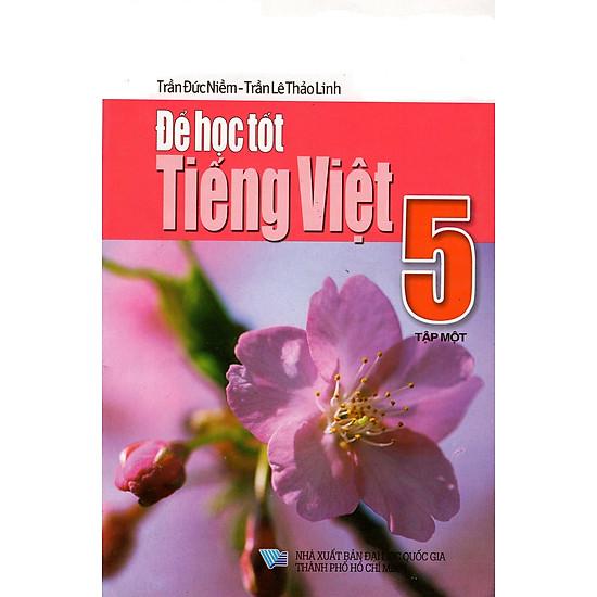 Để Học Tốt Tiếng Việt Lớp 5 (Tập Một)